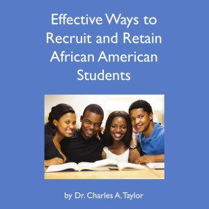 Effective Ways to Recruit and Retain African American Students